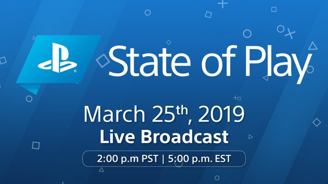 Playstation State of Play 03 19